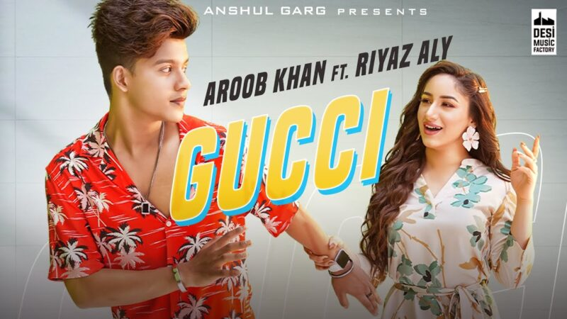 Gucci Aroob Khan ft. Riyaz Aly Romantic Whatsapp Status Video