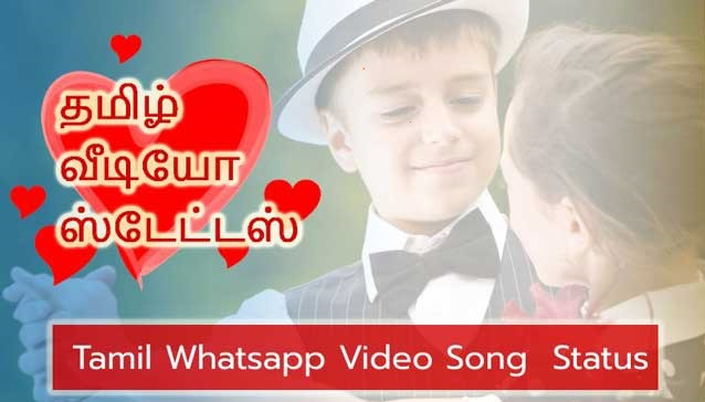 Tamil Status New Tamil Status Video Download 2020