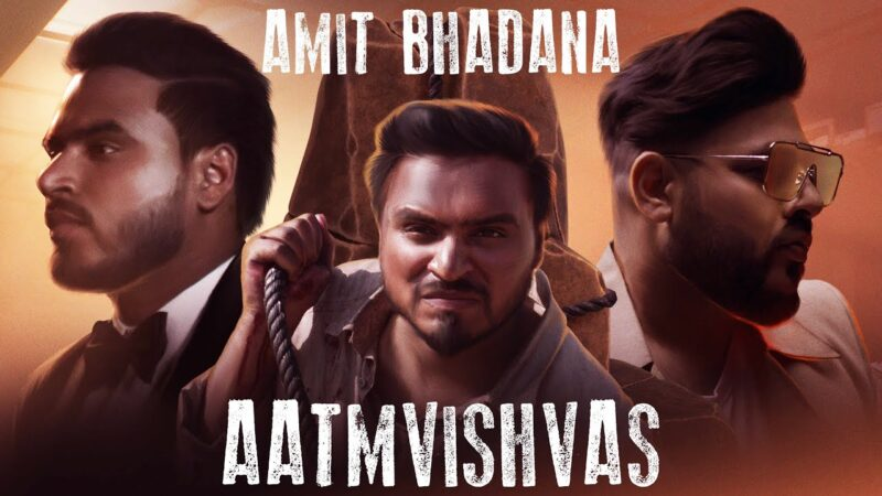 Aatmvishvas Song Status Video Amit Bhadana Badshah